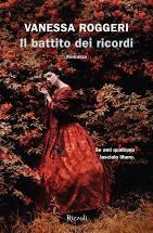 """""""Il battito dei ricordi"""" di Vanessa Roggeri. Recensione di Tiziana Viganò"""