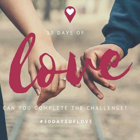 Complete the 30 Days of Love Challenge and Feel Better About Your Relationship