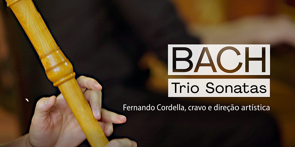 BACH BRASIL #10 - Trio Sonatas
