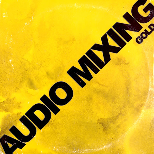 AUDIO MIX - GOLD (Up to 48 Tracks per song)