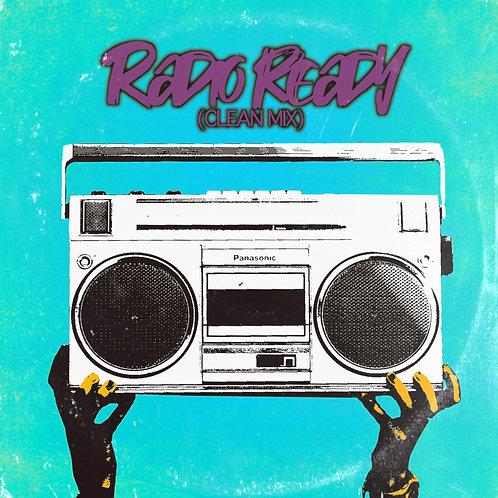 RADIO READY (CLEAN MIX)