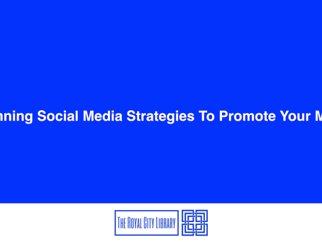 5 Winning Social Media Strategies To Promote Your Music