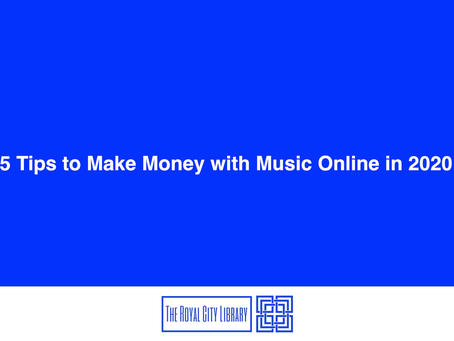 5 Tips to Make Money with Music Online in 2020