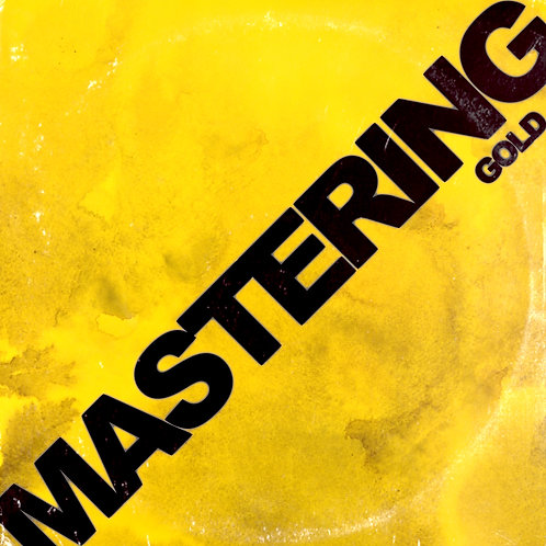 MASTERING - GOLD (UP TO 6 SONGS)