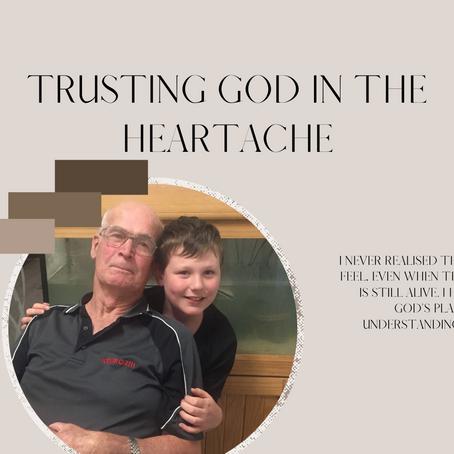 Trusting God in the Heartache