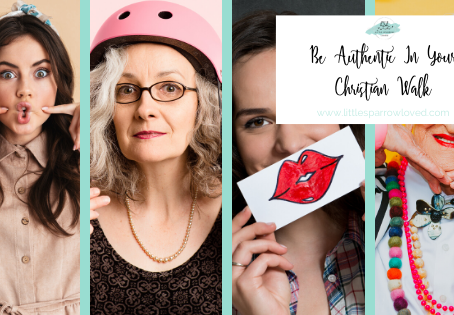 Be Authentic In Your Christian Walk