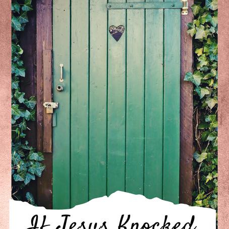What if Jesus knocked on your door?