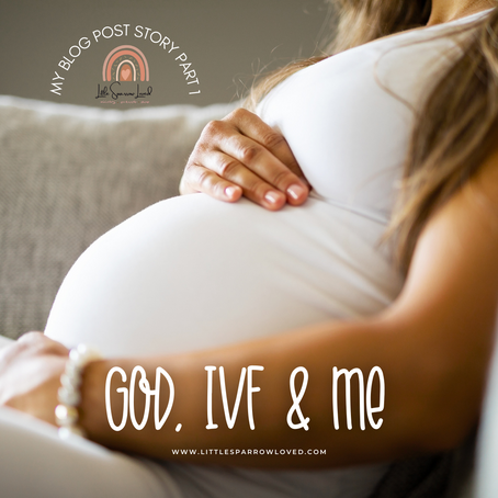 God, IVF & Me - Part One.