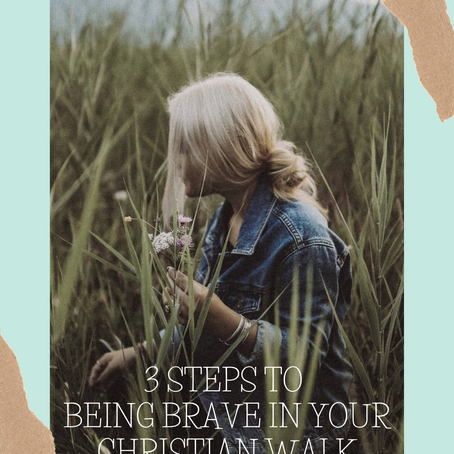 3 Steps to being Brave