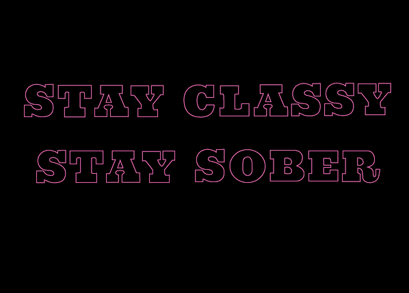 StayClassyStaySober.png
