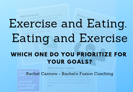 Exercise or Eating. Eating or Exercise.