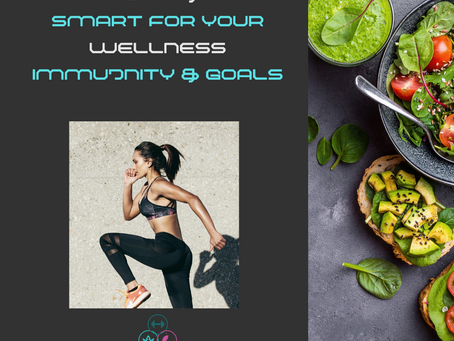 The Smart Approach to Exercise and Eating for Wellness, Immunity and Your Goals
