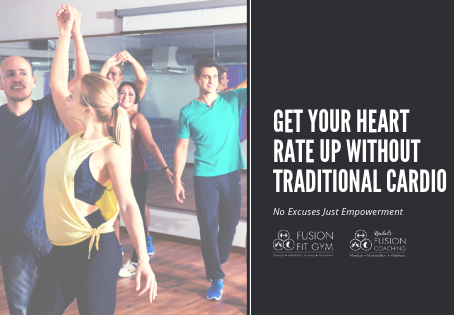 How To Get Your Heart Rate Up Without Having To Do Traditional Cardio