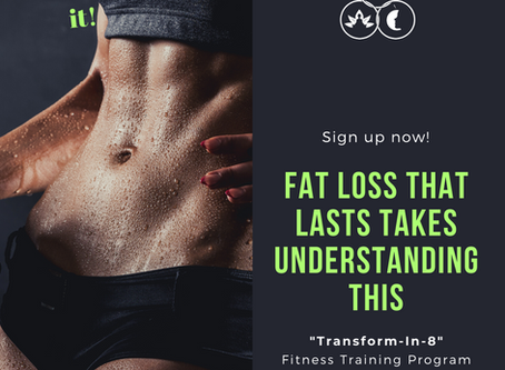 Fat loss that last takes understanding this