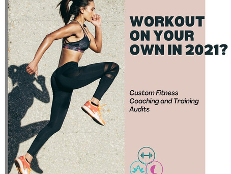 Workout on Your Own in 2021