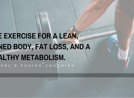 The exercise for a lean, toned body, fat loss, and a healthy metabolism.