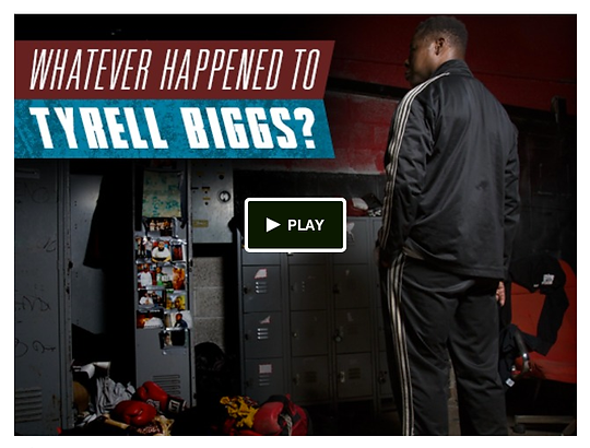 Whatever Happened to Tyrell Biggs?, Tyrell Biggs Documentary, Tyrell Biggs Boxer, kickstarter