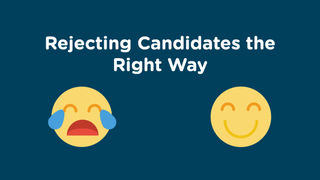The Art of Rejecting Candidates