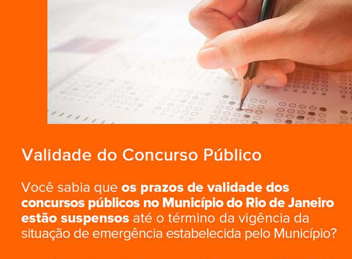 Você sabia? Prazo dos concursos no município do Rio de Janeiro durante a pandemia está suspenso