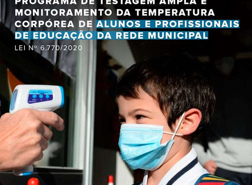 Agora é lei: testagem diária de temperatura de alunos e servidores das escolas municipais