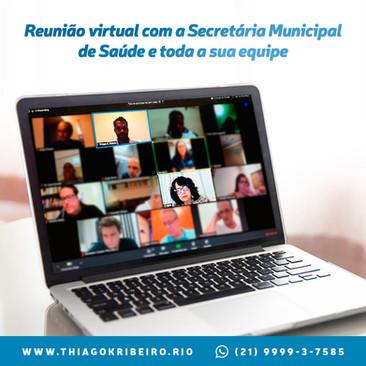 Reunião virtual com a Secretária Municipal de Saúde e toda a sua equipe