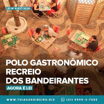 Agora é Lei: Polo Gastronômico e Cultural do Recreio dos Bandeirantes