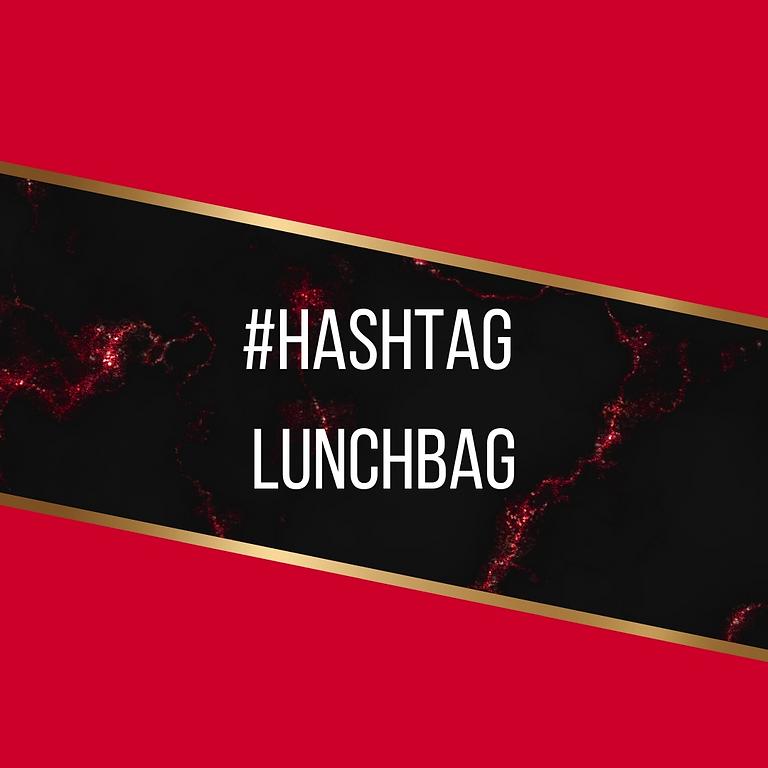 #Hashtag LunchBag