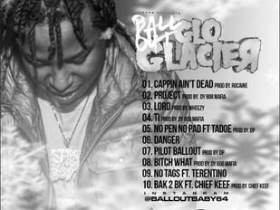 """Ballout """"Glo Glacier"""" Track-List"""