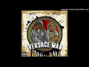 """Hittz x Smylez """"Versace Man"""""""