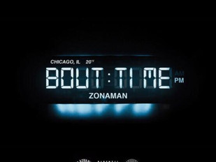"""Zona Man """"Bout Time"""" EP Out Now!!!"""