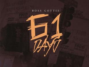 "Shibuya Tyson Exclusive: Boss Gottie ""61 Days"" Mixtape Out Now!!!!!"