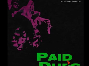 """Mulatto Featuring Warhol.SS """"Paid Dues"""""""
