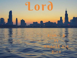"Rioh B Featuring Smooth Kid Dino ""Lord"""