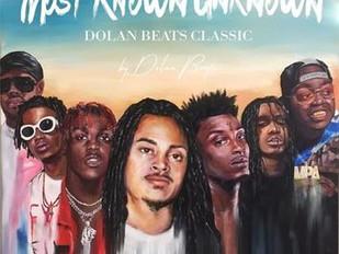 """Dolan Beatz """"Most Known Unknown"""""""