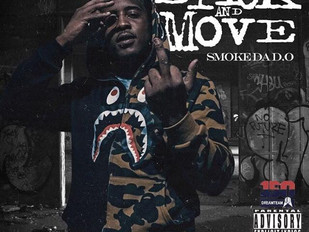 "Smoke Da D.O ""Stick And Move"""