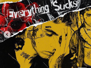 "Nick Prosper ""Everything Sucks"""