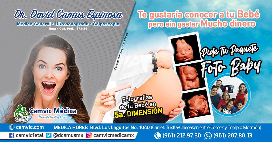 Dr David Camus Espinosa Medicina General Ultrasonido 5d Quinta dimension Embarazo Parto Cesarea Bebe Ecografia Colposcopia Papanicolau Virus de Papiloma Humano VPH Cono Biopsia Cirugias Tuxtla Gutierrez Chiapas