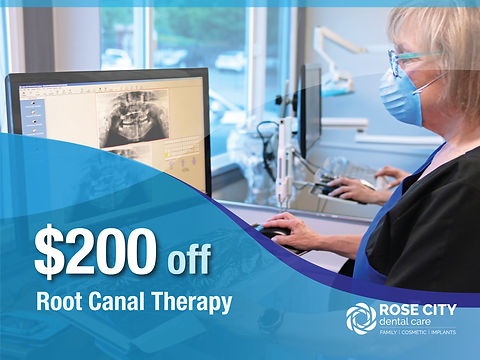 Rose City Dental Care_Nob-Insured New Patient Specials_$200 off Root Canal Therapy.jpg