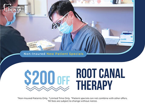 Farmington Dental_$200 off Root Canal Therapy 1200X900_June 2021.jpg