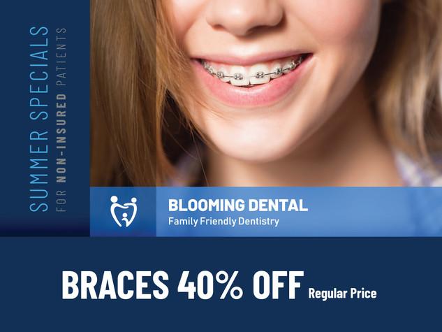 Blooming dental Cedar Park_Summer Specials_Braces 40% Off.jpg