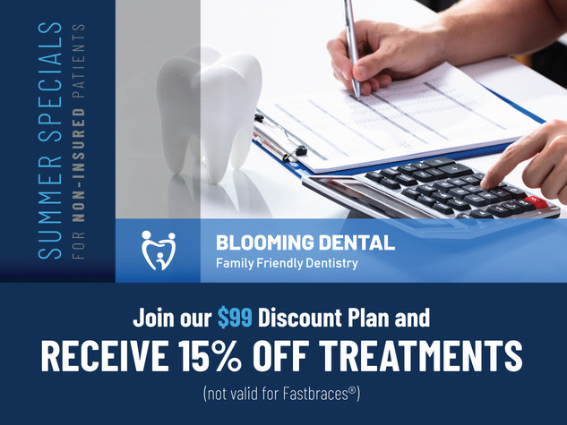 Blooming dental Cedar Park_Summer Specials_$99 Discount Plan.jpg