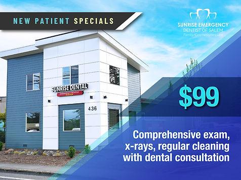 Sunrise Emergency Dental Salem_New Patient Specials_$99.jpg