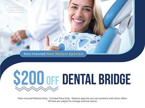 Farmington Dental_$200 off bridge 1200X900_June 2021.jpg