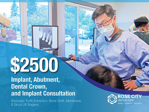 Rose City Dental Care_Nob-Insured New Patient Specials_$2500 implant.jpg