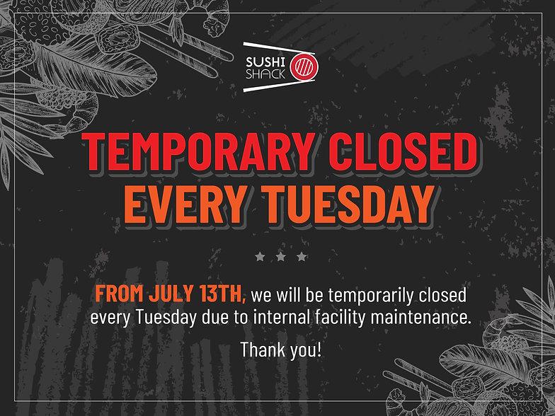 Sushi Shack_temporary closed notice 1200X900.jpg