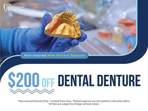 Farmington Dental_$200 off dental denture 1200X900_June 2021.jpg