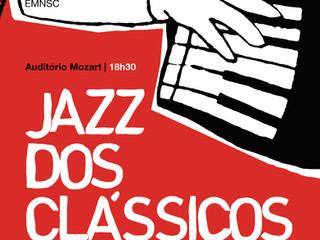 Jazz dos Clássicos | Na Escola de Música Nossa Senhora do Cabo