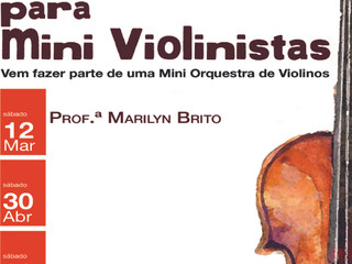 Um workshop para Mini Violinos
