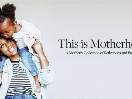 Evangelicals & Motherhood