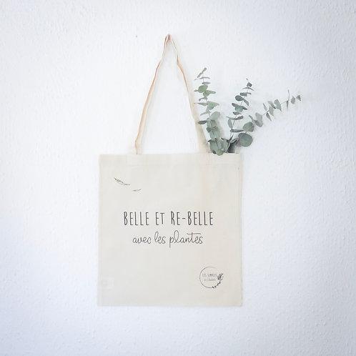 Organic tote bag - Belle et re-belle avec les plantes